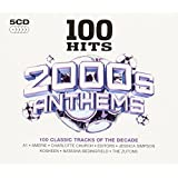 100 Hits - 2000s Anthems