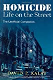 img - for By David P. Kalat Homicide: Life on the Streets--the Unofficial Companion (1st First Edition) [Paperback] book / textbook / text book