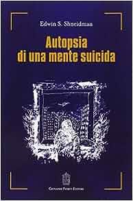 Autopsia di una mente suicida: 9788887319651: Amazon.com: Books
