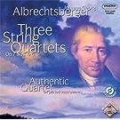 Albrechtsberger: 3 Quatuors � cordes Op.7 n�4 � 6