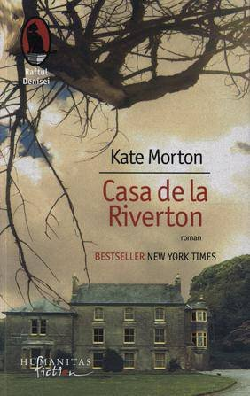Casa de la Riverton, by Kate Morton
