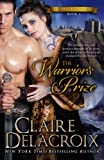 The Warriors Prize (The True Love Brides Book 4) (Volume 4)