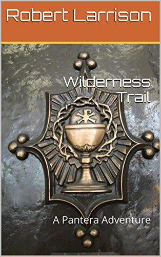 Wilderness Trail: A Pantera Adventure