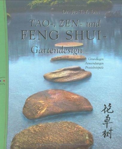 Tao-, Zen- und Feng Shui-Gartendesign