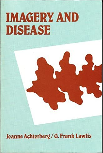 Imagery and Disease: Image-Ca, Image-Sp, Image-Db : A Diagnostic Tool for Behavioral Medicine
