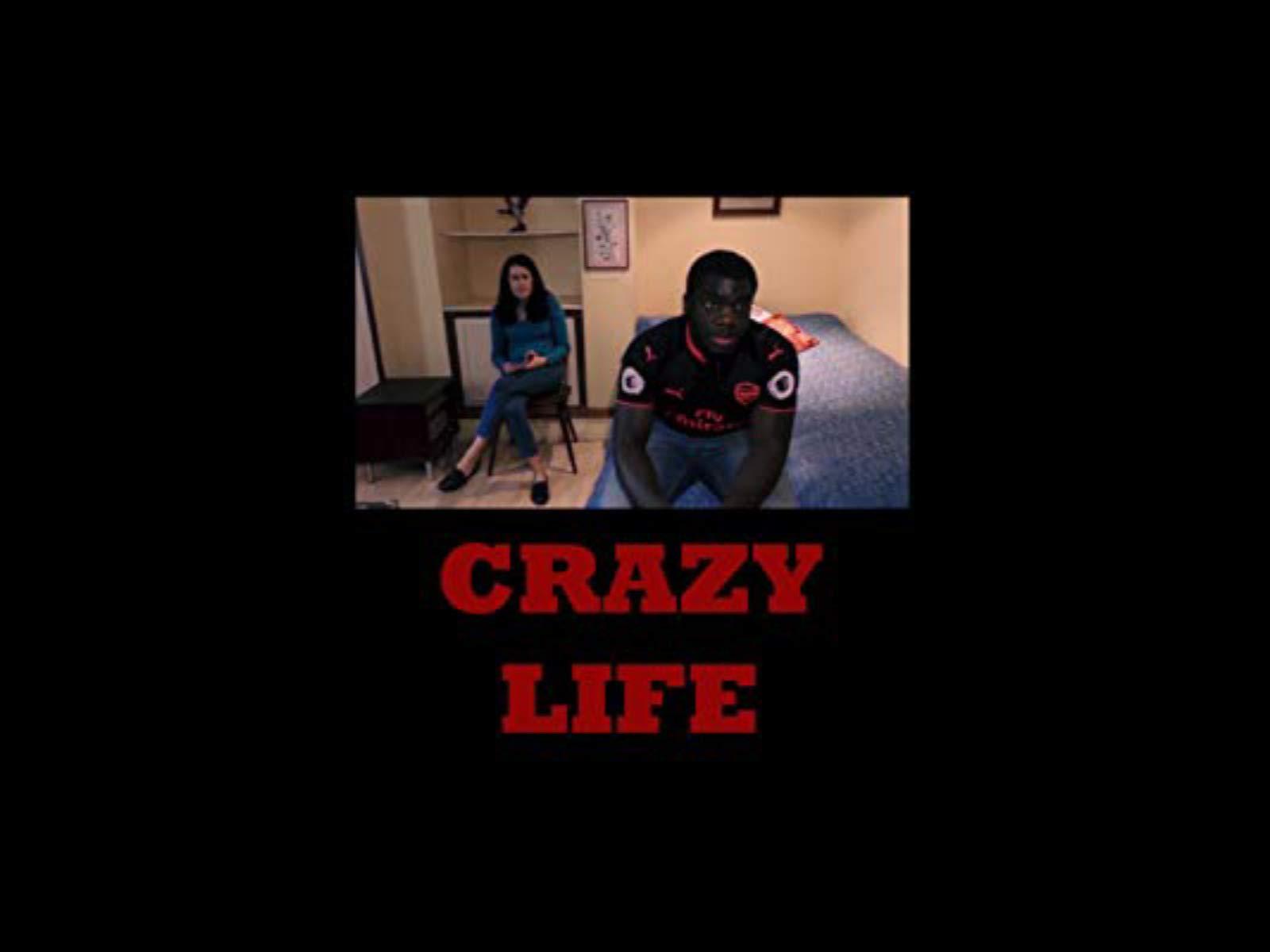Clip: Crazy Life