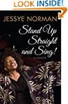 Stand Up Straight And Sing: A Memoir