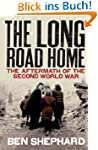 The Long Road Home: The Aftermath of...