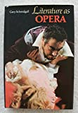 Literature as Opera