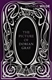 The Picture of Dorian Gray (Vintage Classics) (0099511142) by Wilde, Oscar