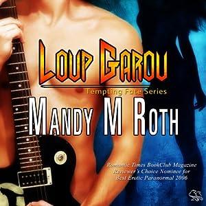 Loup Garou | [Mandy M. Roth]