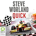 Quick (       UNABRIDGED) by Steve Worland Narrated by Sean Mangan