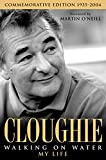 Cloughie: Walking on Water (English Edition)