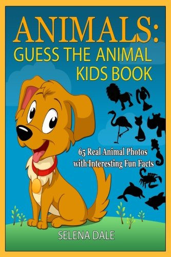 animalsguess-the-animal-kids-book-65-real-animal-photos-with-interesting-fun-facts-guess-and-learn-s