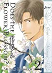 Does The Flower Blossom? Volume 2 (Ya...