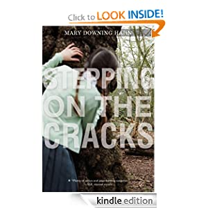 Kindle Daily Book Deal: Stepping on the Cracks, by Mary Downing Hahn. Publisher: Houghton Mifflin Harcourt; Reprint edition (March 23, 2009)