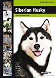 About Pets Siberian Husky: Dog Breed Expert Series