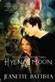 Hyena Moon: Moon Series (Volume 3)