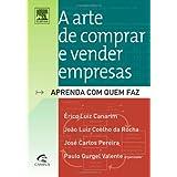 A ARTE DE COMPRAR E VENDER EMPRESAS