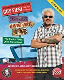img - for Diners, Drive-Ins, and Dives: The Funky Finds in Flavortown: America's Classic Joints and Killer Comfort Food book / textbook / text book
