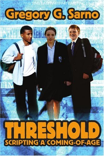 Threshold: Scripting a Coming-of-Age