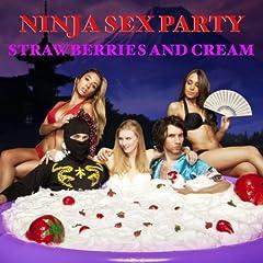 Strawberries and Cream [Explicit]