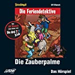 Die Zauberpalme (Die Baadingoo Feriendetektive) | Ulf Blanck