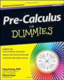 img - for By Yang Kuang PhD Pre-Calculus For Dummies (2nd Edition) book / textbook / text book