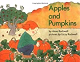 Apples and Pumpkins (0027772705) by Anne Rockwell