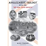 "Anglezarke Trilogy: Book One: ""We Are Your Ghosts"": Book One: We Are Your Ghosts (Volume 1)"