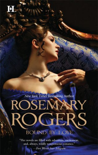 Bound by Love (Hqn Historical Romance), Rosemary Rogers
