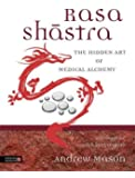 Rasa Shastra: The Hidden Art of Medical Alchemy