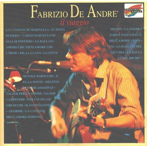 Fabrizio De Andre - Fabrizio De Andre: Il Viaggio - Zortam Music