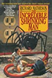 The Incredible Shrinking Man & Other Stories (0312856644) by Matheson, Richard