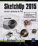 SketchUp 2015 - version gratuite et Pro