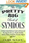 The Pretty Big Book of Symbols: A Han...