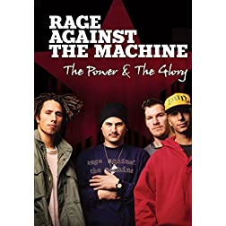 Rage Against the Machine: Power & The Glory