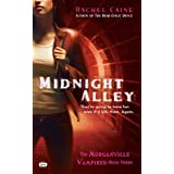 Midnight Alley: The Morganville Vampires, Book IIIpar Rachel Caine