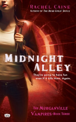 Cover of Midnight Alley (Morganville Vampires, Book 3)