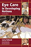 img - for Eye Care in Developing Nations book / textbook / text book