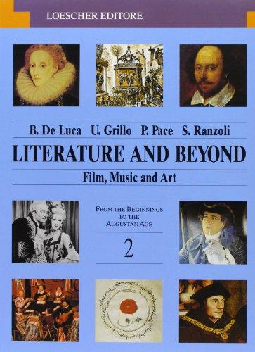 Literature and beyond. Film, music and art. Con espansione online. Per le Scuole superiori: 2