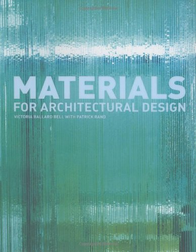 Materials For Architectural Design /Anglais