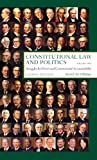 Constitutional Law and Politics, Vol.1: Struggles for Power and Governmental Accountability, 8th Edition