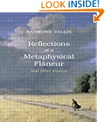 Reflections of a Metaphysical Flaneur: and Other Essays