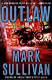 Outlaw: A Robin Monarch Novel (Robin Monarch Thrillers)