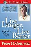 Live Longer, Live Better: Taking Care of Your Health After 50 (Best Half of Life Se)