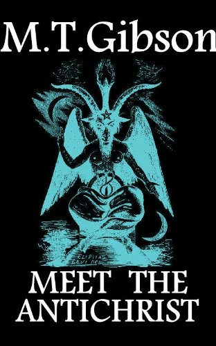 Book: Meet The Antichrist by Melynie T. Gibson