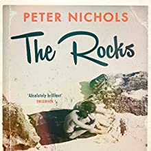 The Rocks (       UNABRIDGED) by Peter Nichols Narrated by Maggie Mash