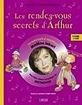 Les rendez-vous secrets d'Arthur : Po...