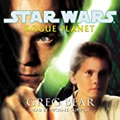 Star Wars: Rogue Planet | [Greg Bear]